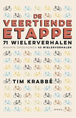 De veertiende etappe  by  Tim Krabbé