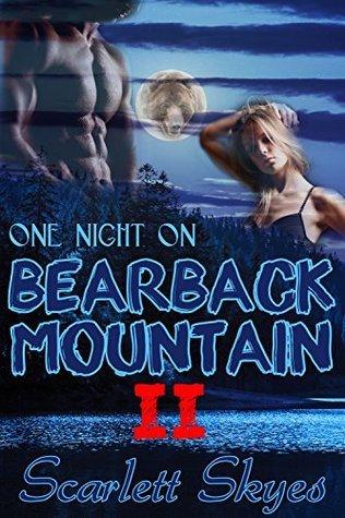 One Night on Bearback Mountain 2 Scarlett Skyes