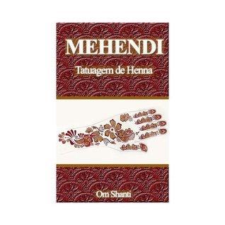 Mehendi - Tatuagem de Henna Om Shanti