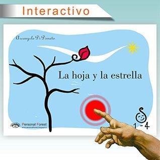 La hoja y la estrella: e-book interactivo para niños de hasta 4 años (1-4) Arcangelo Di Donato