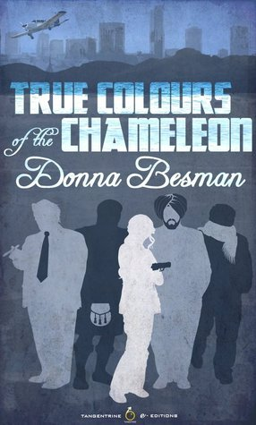 True Colours of the Chameleon  by  Donna Besman