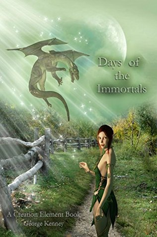 Days of the Immortals George Kenney
