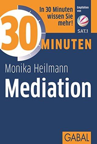Acht goldene Regeln für eine souveräne Gesprächsführung: Selbst-Coaching Arbeitsbuch II Monika Heilmann