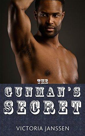 The Gunmans Secret (The Magnificent Threesome 3): (MMF Bisexual Threesome Menage)  by  Victoria Janssen