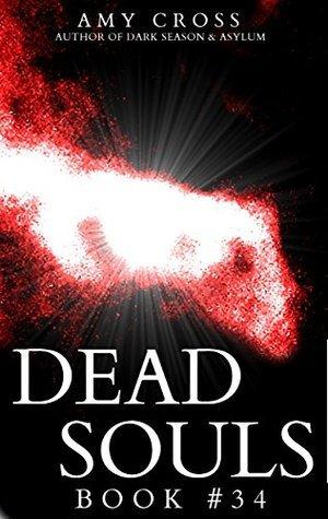 Dead Souls 34  by  Amy Cross