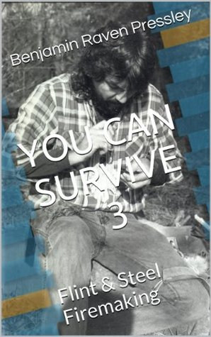 You Can Survive 3 Benjamin Raven Pressley