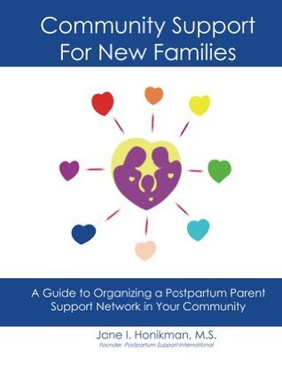 Community Support for New Families Jane Honikman