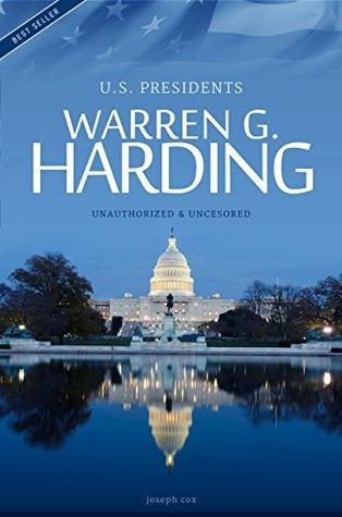 Warren G. Harding - President of the USA Biography Joseph Cox