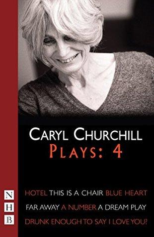 Caryl Churchill Plays: Four (NHB Modern Plays): 4  by  Caryl Churchill