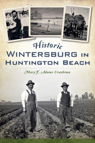 Historic Wintersburg in Huntington Beach Mary Adams Urashima