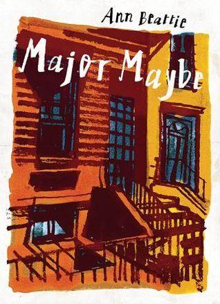 Major Maybe Ann Beattie