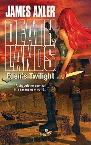 Edens Twilight  by  James Axler