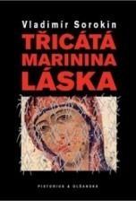 Třicátá Marinina láska  by  Vladimir Sorokin