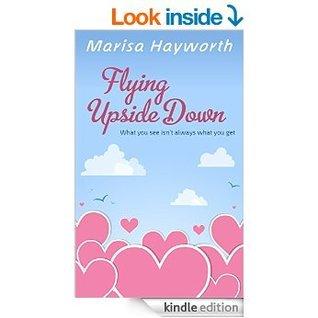 flying upside down  by  Marisa Hayworth