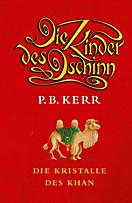 Die Kristalle des Khan (Die Kinder des Dschinn, #8)  by  P.B. Kerr
