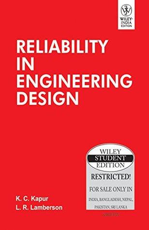 Reliability in Engineering Design K.C. Kapur