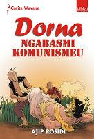 Dorna Ngabasmi Komunismeu (Carita Wayang Cirebon #2) Ajip Rosidi