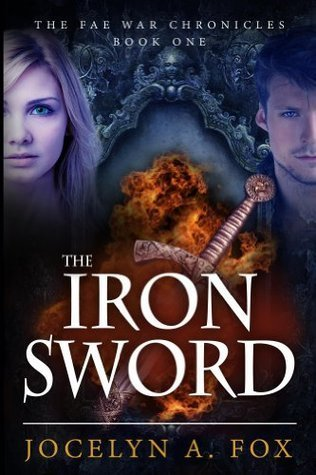 The Iron Sword Jocelyn A. Fox
