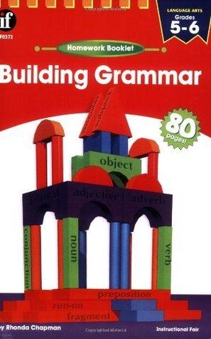 Building Grammar Homework Booklet, Grades 5 - 6 (Homework Booklets) Rhonda Chapman