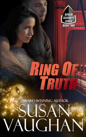 Ring of Truth (Devlin Security Force, #2)  by  Susan Vaughan