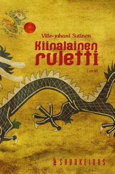 Kiinalainen ruletti  by  Ville-Juhani Sutinen