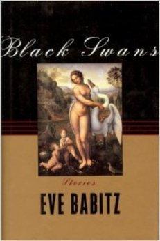 Black Swans  by  Eve Babitz