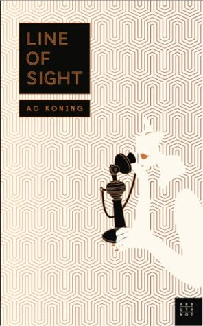 Line of Sight  by  A.C. Koning
