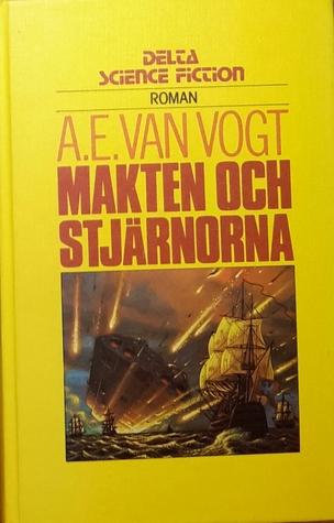Makten och stjärnorna  by  A.E. van Vogt