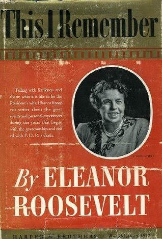 This I Remember Eleanor Roosevelt