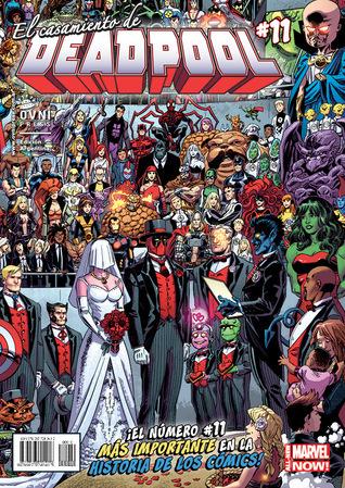 Deadpool #11: El casamiento de Deadpool (Deadpool Now! Ovni Press, #11)  by  Brian Posehn
