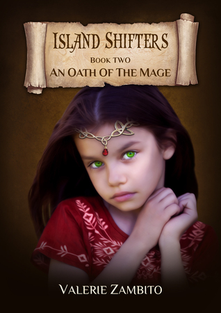 An Oath of the Mage (Island Shifters #2)  by  Valerie Zambito