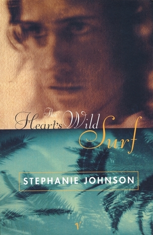 The Hearts Wild Surf  by  Stephanie Johnson