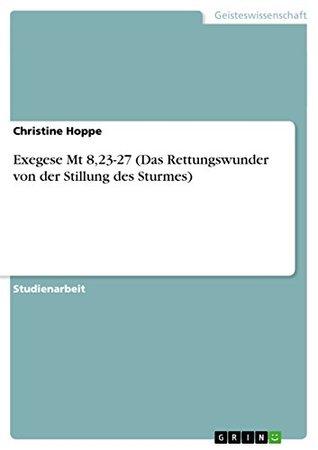 Exegese Mt 8,23-27 Christine Hoppe