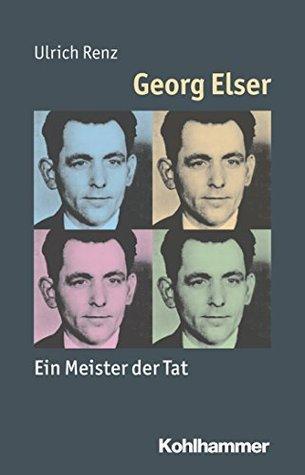 Georg Elser: Allein gegen Hitler  by  Ulrich Renz