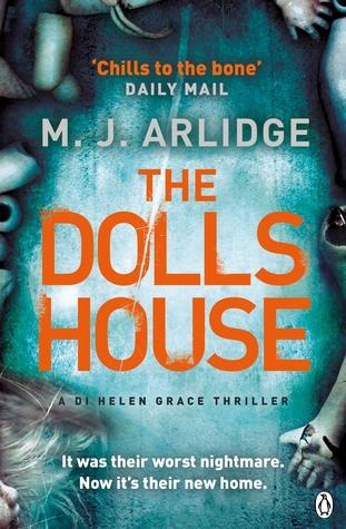 The Dolls House (Helen Grace, #3) M.J. Arlidge
