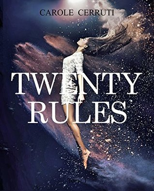 Twenty Rules  by  Carole Cerruti