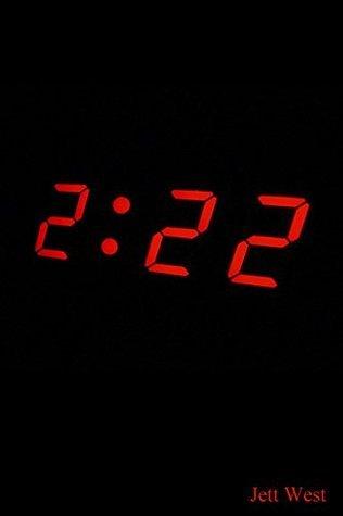 2:22 Jett West