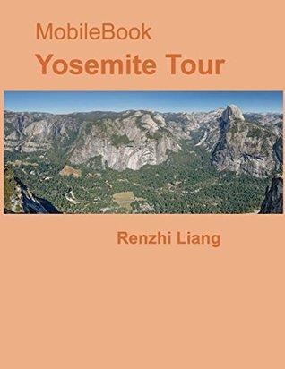 Mobile Book: Yosemite Tour Renzhi Liang