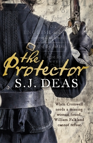 The Protector (William Falkland, #2)  by  S.J. Deas