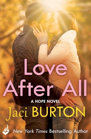 Love After All: Hope Book 4  by  Jaci Burton