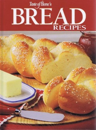 Bread Recipes  by  Taste of Home