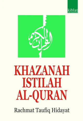 Khazanah Istilah Al-Quran  by  Rachmat Taufiq Hidayat