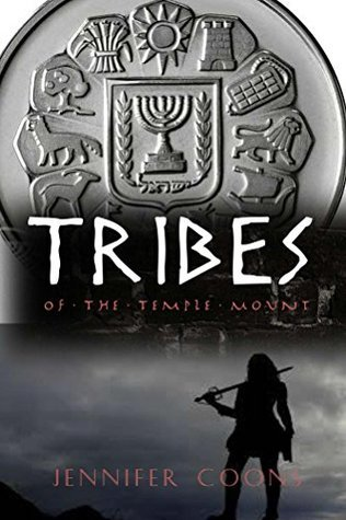 Tribes of the Temple Mount  by  Jennifer Coons