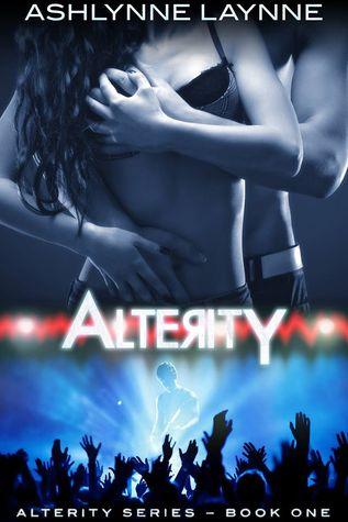 Alterity (Alterity Series, Book 1) Ashlynne Laynne