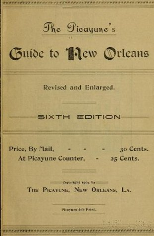 The Picayunes Guide to New Orleans The Picayune