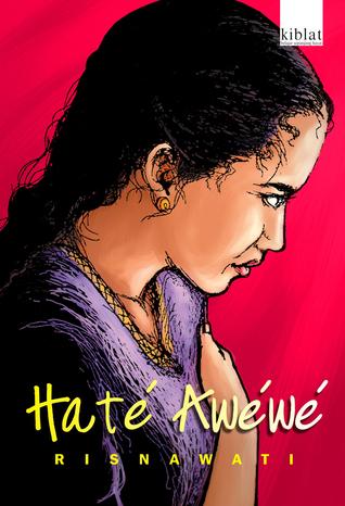 Haté Awéwé  by  Risnawati