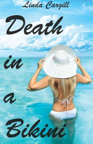 Death in a Bikini Mystery Linda Cargill