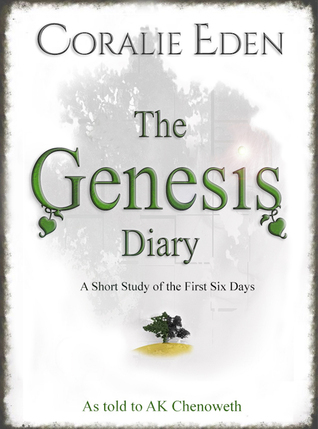 The Genesis Diary  by  Coralie Eden