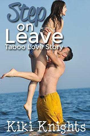 Step on Leave: Taboo in Paradise  by  Kiki Knights