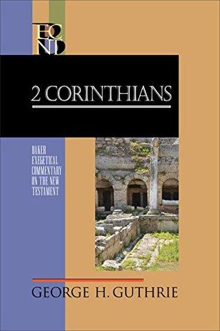 2 Corinthians George H. Guthrie